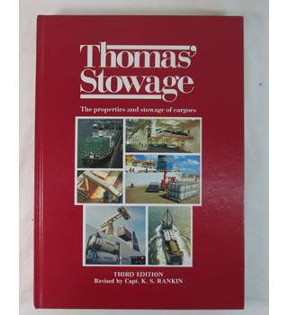 Thomas' Stowage: The Properties and Stowage of Cargoes