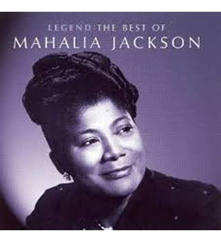 Legend: The Best Of Mahalia Jackson
