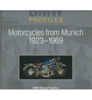 BMW Profiles: Motorcycles from Munich 1923 - 1969