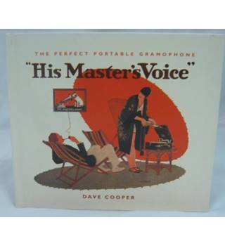 His Master's Voice: The Perfect Portable Gramophone