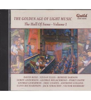 The Golden Age of Light Music  The Hall of Fame - volume 1