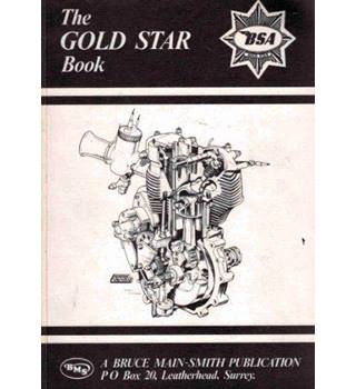 The Gold Star Book, A Full Workshop Manual on all Non-Unit Gold Star Models 350 & 500 cc of All Post-War Years