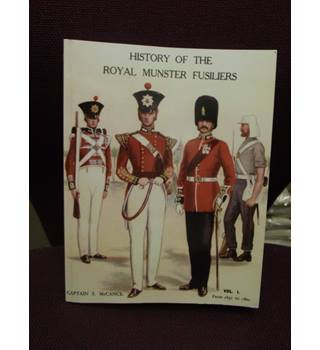 History of the Royal Munster Fusiliers Vol 1 1652 to 1860