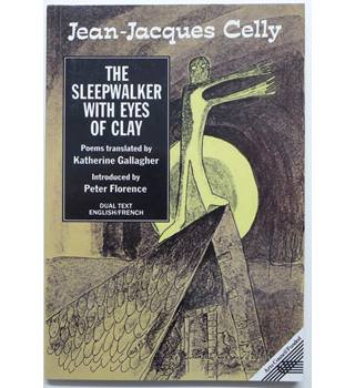 The Sleepwalker with Eyes of Clay