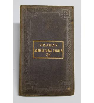 Strachan's Agricultural Tables