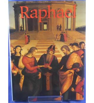 Raphael - His Life and Works