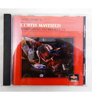 Something To Believe In - Curtis Mayfirld - CPCD 8073