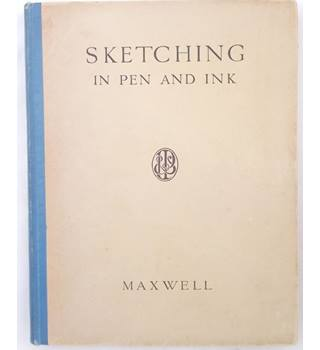 Sketching in Pen and Ink (1932)