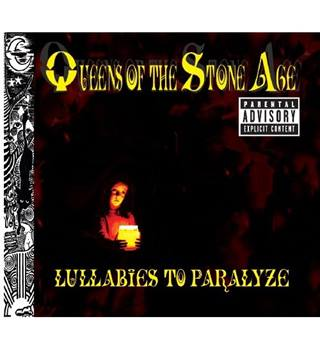 Lullabies To Paralyze (UK Only Version) Queens of the Stone Age