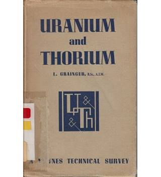 Uranium and Thorium