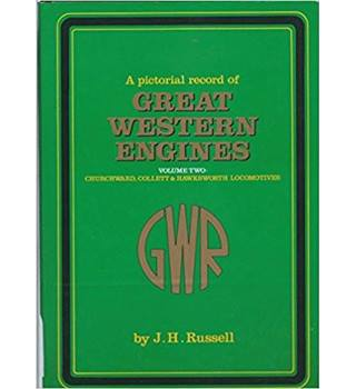 A Pictorial Record of Great Western Engines, Vol.2: Churchward, Collett & Hawksworth Locomotives