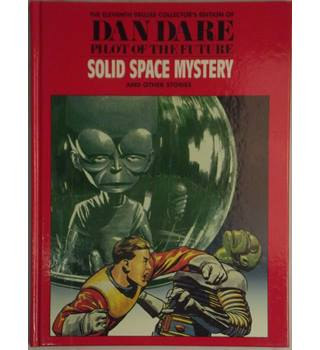 Dan Dare, Vol.11: Solid Space Mystery and Other Stories