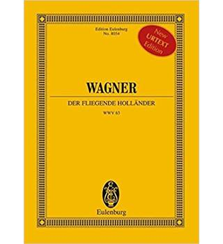 Der Fliegende Hollander (the Flying Dutchman) WWV 63 - Wagner