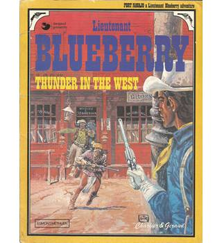 Lieutenant Blueberry: Thunder in the West