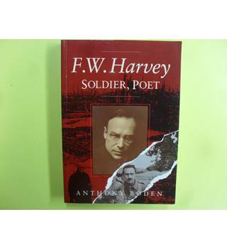 F.W. Harvey, Soldier, Poet