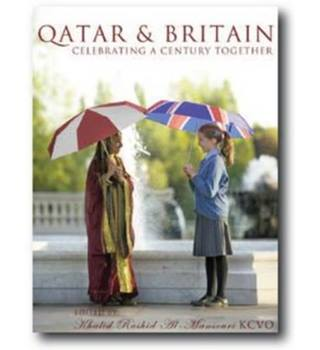 Qatar & Britain: A Century Together
