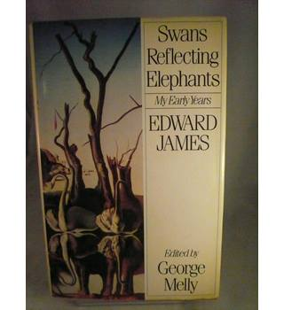 Swans Reflecting Elephants - My Early Years