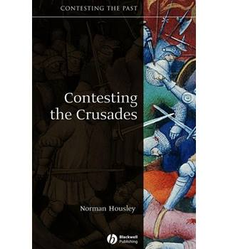 Contesting the Crusades / Norman Housley