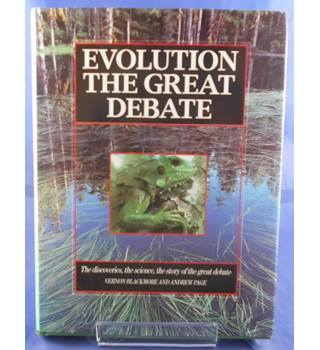 Evolution: The Great Debate