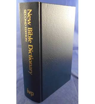 New Bible Dictionary: Second Edition