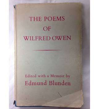 The Poems of Wilfred Owen, Edited With Memoir by Edmund Blunden, Chatto & Windus, 1966