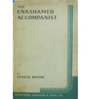The Unashamed Accompanist
