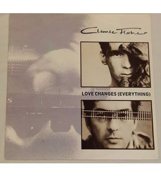 Love Changes (Everything) Climie Fisher