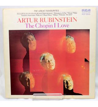 Arthur Rubinstein, The Chopin I Love