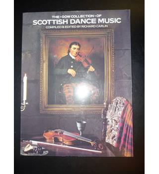 The Gow Collection of Scottish Dance Music (Fiddle)