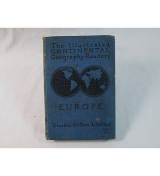 Blackie's Illustrated Continental Readers: Europe