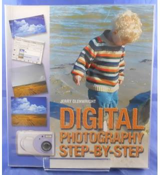 Digital Photography Step-by-Step