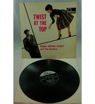 Twist At The Top - Wailin' Howie Casey And The Seniors Wailin' Howie Casey And The Seniors - TFL 5180