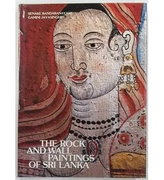 The Rock and Wall Paintings of Sri Lanka [1986]