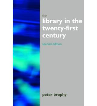 The Library in the Twenty-first Century