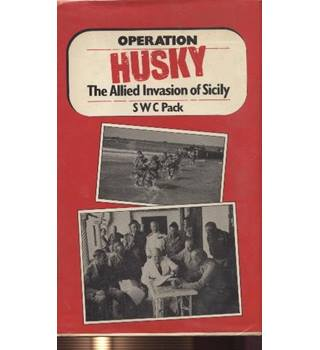 Operation 'Husky' : the allied invasion of Sicily