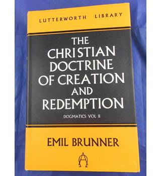 The Christian Doctrine of Creation and Redemption