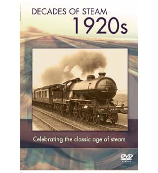 DECADE OF STEAM THE 1920S E