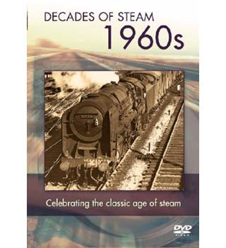 DECADE OF STEAM THE 1960S E