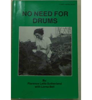 No Need for Drums