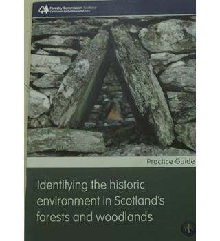 Identifying the historic environment in Scotland's woodlands and forests