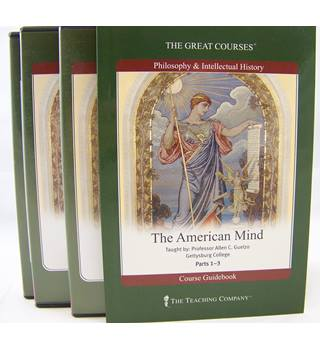The Great Courses. The American Mind.