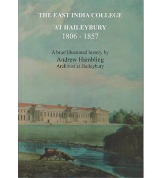 The East India College at Haileybury 1806-1857