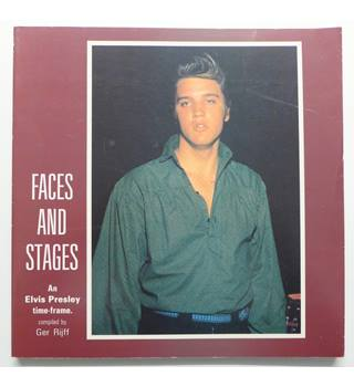 Faces and Stages : An Elvis Presley time-frame.
