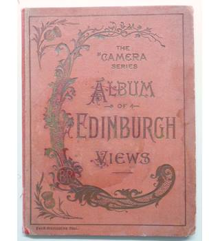 "Album of Edinburgh Views. The ""Camera"" Series"