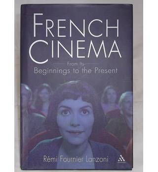 French Cinema - from it's beginnings to the present.