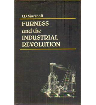 Furness and the Industrial Revolution