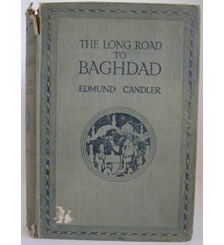 The Long Road to Baghdad Volume II