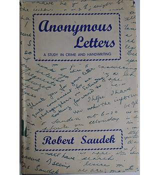 Anonymous Letters: A Study in Crime and Handwriting