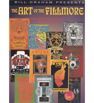 The Art of the Fillmore - the Poster Series, 1966-1971