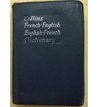 Collins French - English, English - French Dictionary